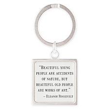 Eleanor Roosevelt Quote Square Keychain