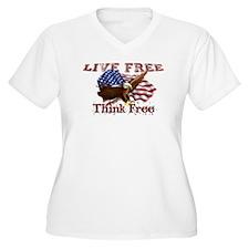 Live Free, Think Free Plus Size T-Shirt