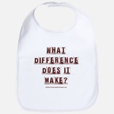 What Difference Does it Make? Bib