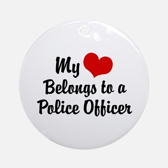 My Heart Belongs to a Police Officer Ornament (Rou