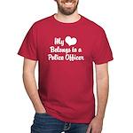 My Heart Belongs to a Police Officer Dark T-Shirt