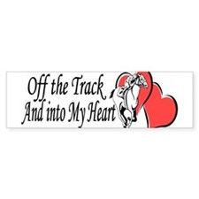 Off The Track and Into My Heart Bumper Bumper Sticker