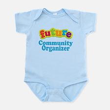 Future Community Organizer Infant Bodysuit