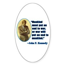 JFK Anti War Quotation Oval Decal