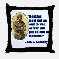 JFK Anti War Quotation Throw Pillow