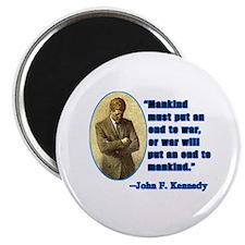 JFK Anti War Quotation Magnet