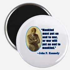JFK Anti War Quotation Magnet