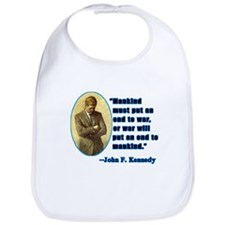 JFK Anti War Quotation Bib