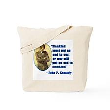 JFK Anti War Quotation Tote Bag