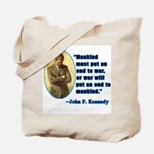 JFK Anti War Quotation Tote Bag