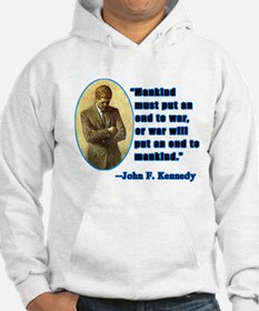 JFK Anti War Quotation Hoodie