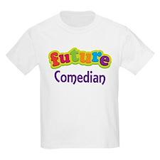 Future Comedian T-Shirt