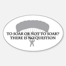 To Soar or Not To Soar (skydiving) Decal
