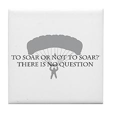 To Soar or Not To Soar (skydiving) Tile Coaster
