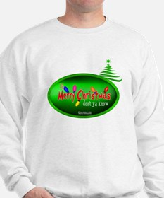 "It's Merry Christmas ""Don't Ya Know"" Jumper"