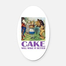 CAKE WILL MAKE IT BETTER Oval Car Magnet