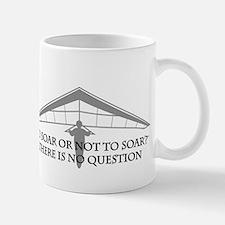 To Soar or Not To Soar-hang gliding Mug