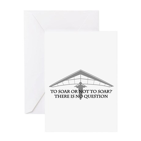 To Soar or Not To Soar-hang gliding Greeting Card