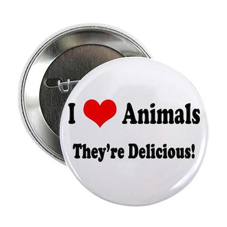 I Love Animals - They're Deli Button