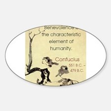 Benevolence Is The Characteristic - Confucius Stic
