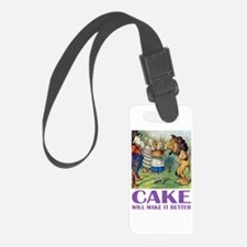 CAKE WILL MAKE IT BETTER Luggage Tag