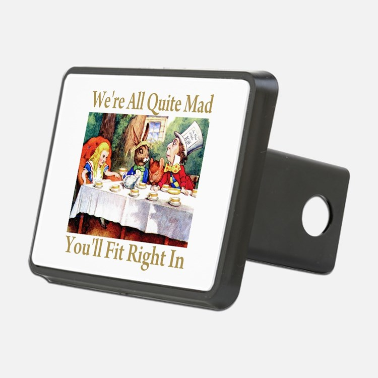 WE'RE ALL QUITE MAD Hitch Cover