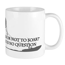 To Soar or Not To Soar-(parasailing) Mug