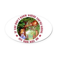 ALICE CAT ANY PATH WILL DO_RED.png Oval Car Magnet