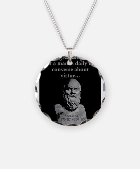 The Greatest Good Of A Man - Socrates Necklace
