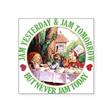 ALICE_ NO JAM TODAY_GREEN copy.png Square Sticker