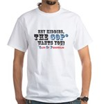 Kiddies, the GOP Wants You White T-Shirt