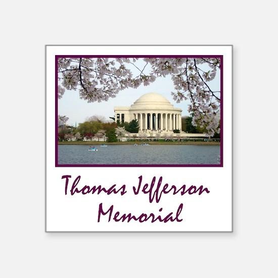 "Thomas Jefferson Memorial Square Sticker 3"" x 3"""