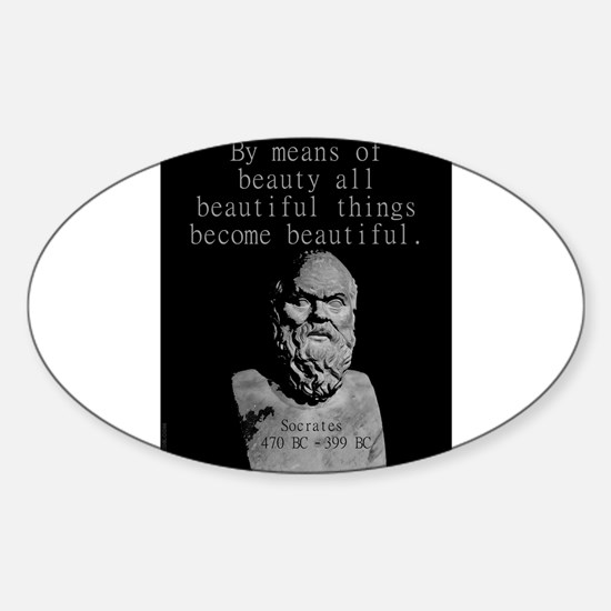 By Means Of Beauty - Socrates Sticker (Oval)
