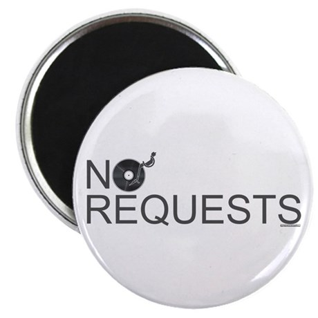No Requests Magnet