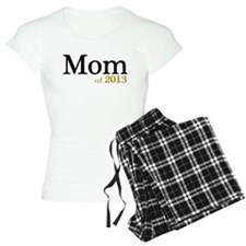 New Mom Est 2013 Pajamas