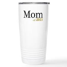 New Mom Est 2013 Travel Mug