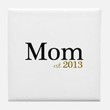 New Mom Est 2013 Tile Coaster