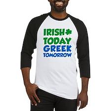 Irish Today Greek Tomorrow Baseball Jersey