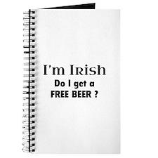 I'm Irish Do I Get A Free Beer? Journal