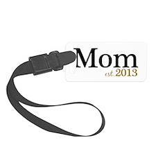 Mom Est 2013 Luggage Tag