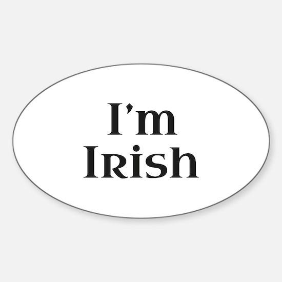I'm Irish Sticker (Oval)