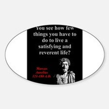 You See How Few Things - Marcus Aurelius Decal