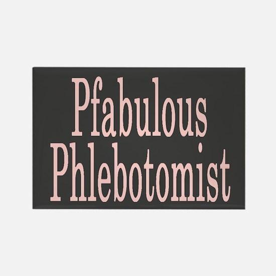 Pfabulous Phlebotomist Rectangle Magnet