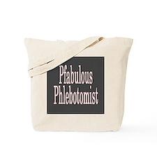 Pfabulous Phlebotomist Tote Bag