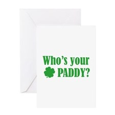 Who's Your Paddy? Greeting Card