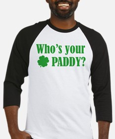 Who's Your Paddy? Baseball Jersey