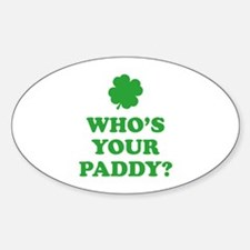 Who's Your Paddy? Decal