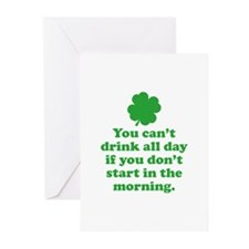 You can't drink all day if you Greeting Cards (Pk