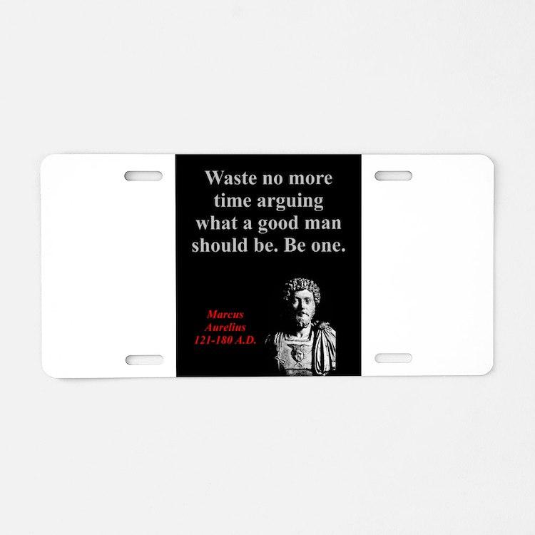 Waste No More Time - Marcus Aurelius Aluminum Lice
