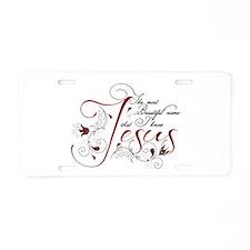 Beautiful name of Jesus Aluminum License Plate